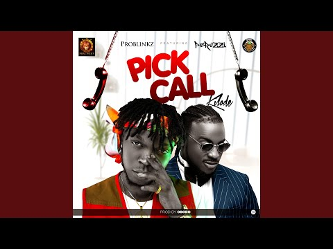 Pick Call Kilode (feat. Peruzzi)