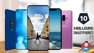 TOP 10 Meilleurs Smartphones Du Moment 2018-2019 haut de gamme