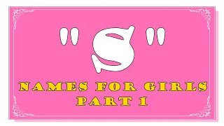 POPULAR MULTICULTURAL S LETTER NAMES FOR BABY GIRLS - PART 1- TOP 1000 OF USA