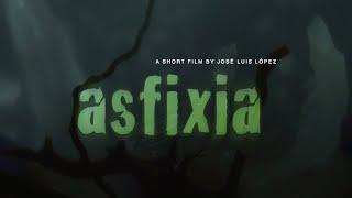 ASFIXIA Trailer Oficial