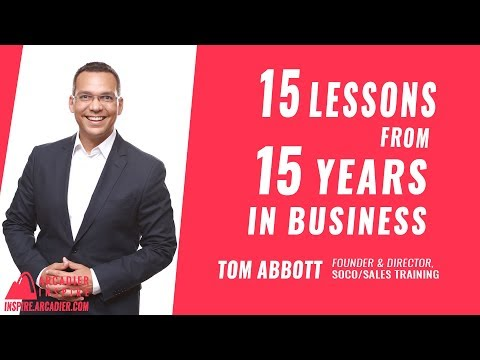 15 Lessons from 15 Years of Business by Tom Abbott