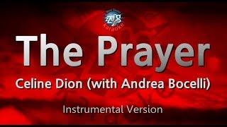 Celine Dion-The Prayer (with Andrea Bocelli) (MR) (Instrumental Version) [ZZang KARAOKE]