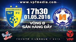 truc tiep ha noi tt vs shb da nang - vleague 2016