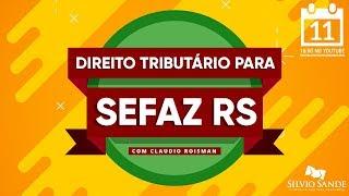 SEMANA SEFAZ-RS: Direito Tributário com Cláudio Roisman