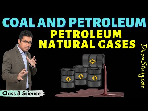 Coal and Petroleum Class 8 Science | Petroleum | Natural Gases | CBSE