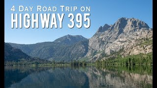 California Road Trip: 4 Days on Highway 395