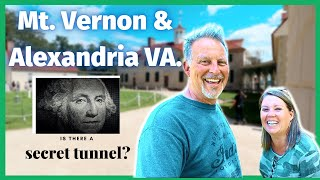 Mt. Vernon and Alexandria (Are they worth the time to tour?)