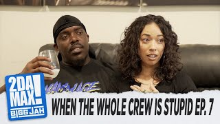 """WHEN THE WHOLE CREW IS STUPID EP. 7"" l BIGG JAH"