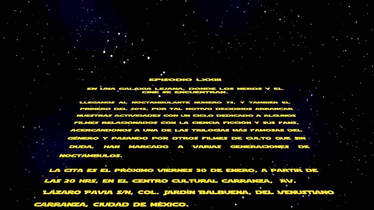 En una galaxia muy lejana donde el cine y los nerds se for En una galaxia muy muy lejana