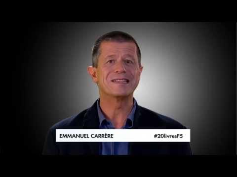 Le livre qui a changé votre vie - Emmanuel Carrère