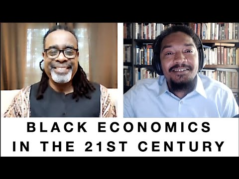 Black Economics In The 21st Century by Dr. Tauheed II Research Based News