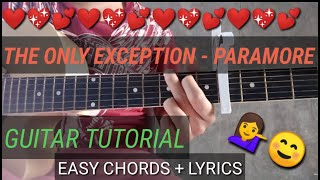 The Only Exception (PARAMORE) -  Guitar Tutorial   EASY CHORDS + LYRICS