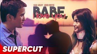 Babe, I Love You | Sam Milby, Anne Curtis | Supercut