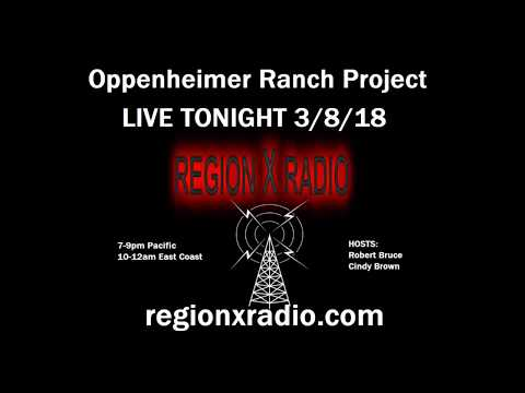 Oppenheimer Ranch - regionXradio.com interview - with Robert Bruce & Cindy Brown
