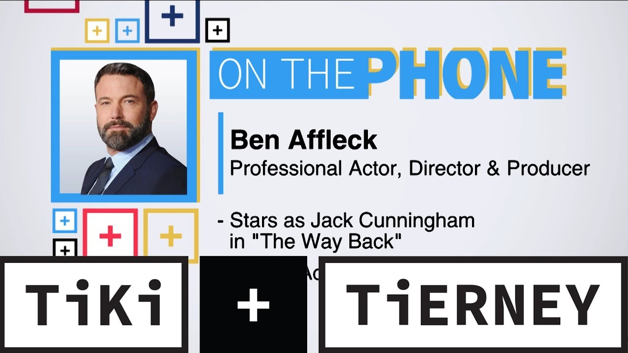 Ben Affleck Talks New Film 'The Way Back' And Tom Brady's Future | Tiki + Tierney