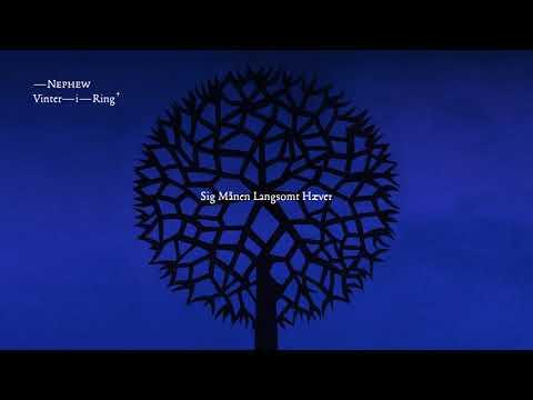 Nephew - Sig Månen Langsomt Hæver (lyrics)