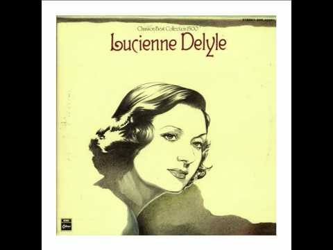 Lucienne Delyle - Si toi aussi tu m