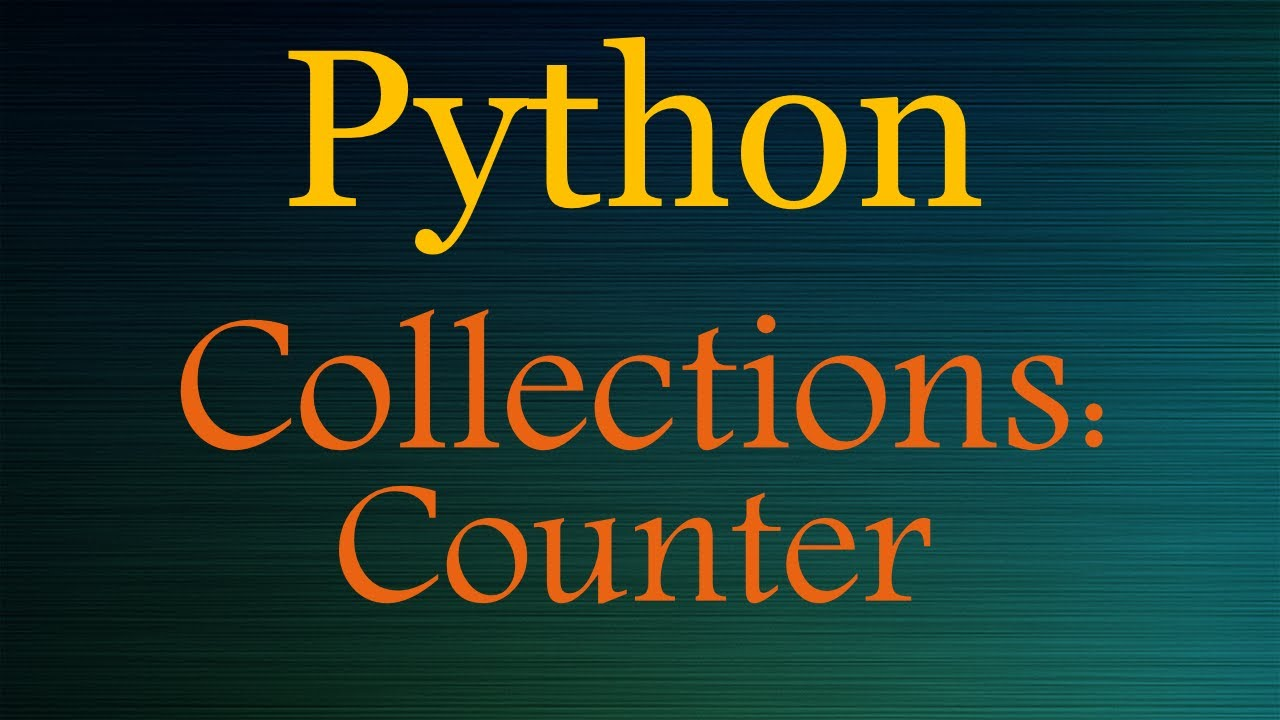 Python Collections Counter