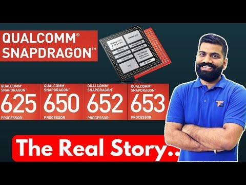 Snapdragon 625 Vs 650 Vs 652 Vs 653? - The Real Difference