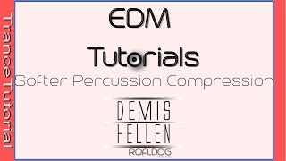 Softer Percussion using NI Battery 3 | Trance Tutorials