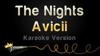 Avicii - The Nights (Karaoke Version)