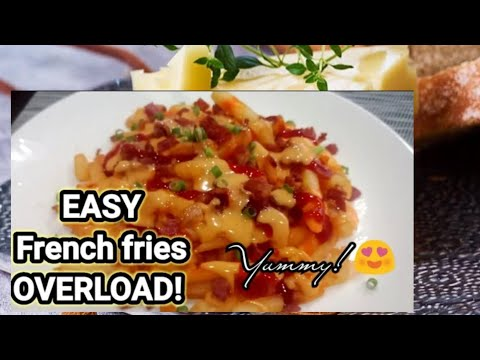 FRENCH FRIES OVERLOAD! - SUPER EASY!