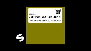 Johan Malmgren - The Right Chords (Lovetone Remix)