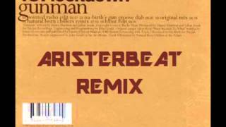 187 lockdown - Gunman (Aristerbeat Remix)