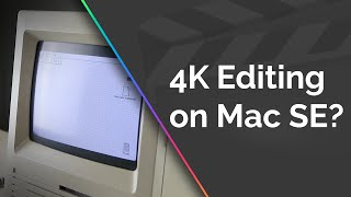 4K Video Editing on a Macintosh SE? (LinusTechTips and TLDToday Parody)