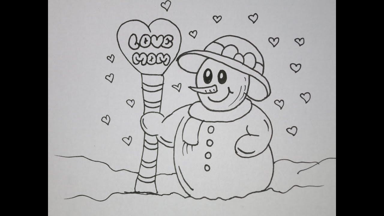 Draw A Snowoman Love You Card For Mom Grandma Youtube