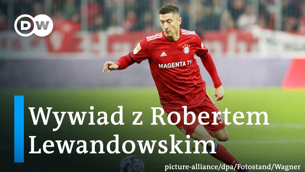 Robert Lewandowski - wywiad Deutsche Welle po polsku