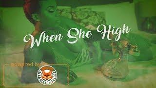 Dann-I - When She High [Official Music Video HD]