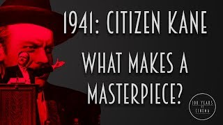 1941: Citizen Kane: What Makes A Masterpiece? Thumb