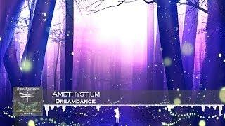 Amethystium - Dreamdance [HD 1080p]