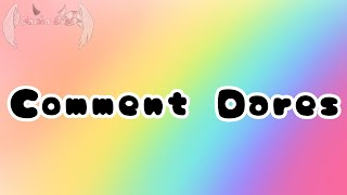 ☆ Start Commenting Dares! ☆ ~ Gacha Gëm