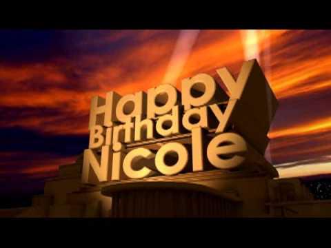 Happy Birthday Nicole Youtube