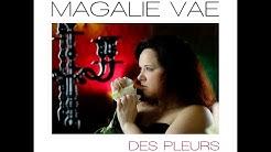 Magalie Vaé - Sortie nouveau single 20 JUIN 2020