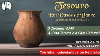 Culto Noturno: A casa terrena e a casa celestial - 11/07/2020