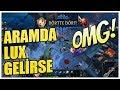 ARAMDA LUX GELİRSE !!! - OLuxanna - League Of Legends [GameMoments #08]