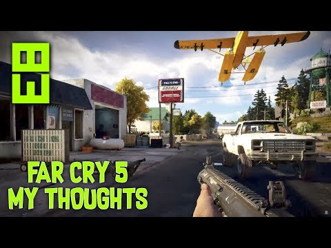 FAR CRY 5 - MY THOUGHTS ON NEW GAMEPLAY (Far Cry 5 New Gameplay)