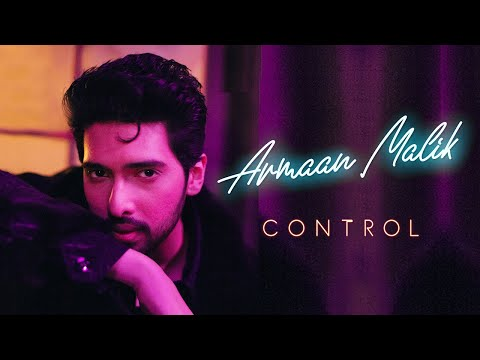 Control Song- Armaan Malik New Track | Debut English Single