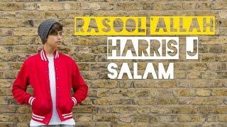 Video Harris J - Rasool'Allah | Audio download MP3, 3GP, MP4, WEBM, AVI, FLV Oktober 2017