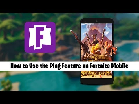 How to Use the Ping Feature on Fortnite Mobile (Enable Ping