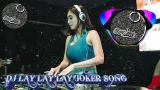 Download DJ ZOMBIE FULL 2020 || LAY LAY JOKER BREAKBEAT REMIX