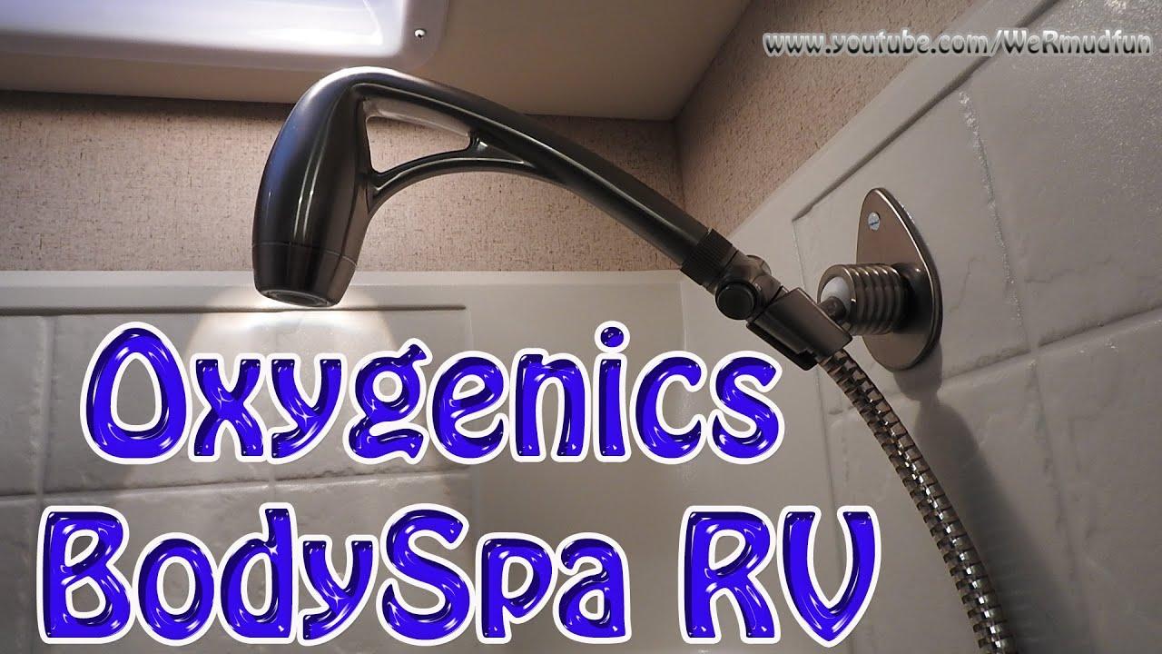Oxygenics Bodyspa Rv Shower Head Install And Demo Youtube