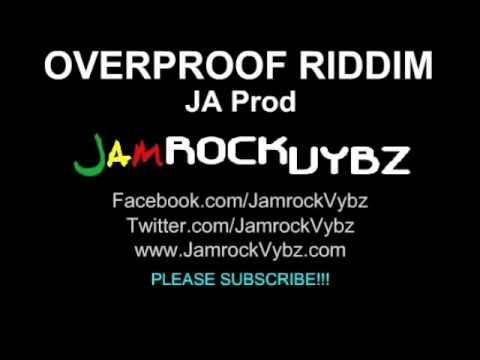 Overproof Riddim Mix - Aug 2011 - JA Prod - New