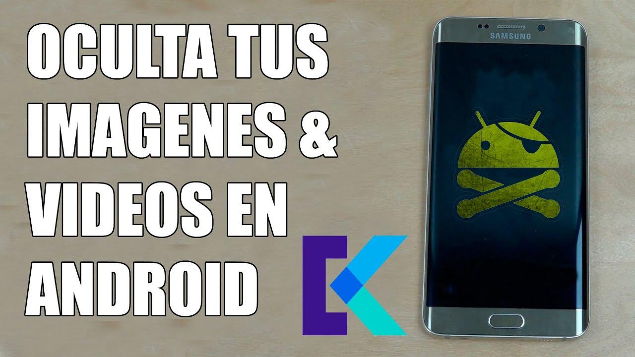 Como Ocultar Fotos y Vídeos En Tu Android KEEPSAFE // The