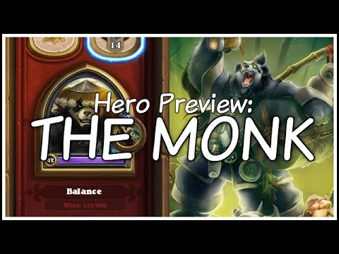 Hero Preview - The Monk Hero