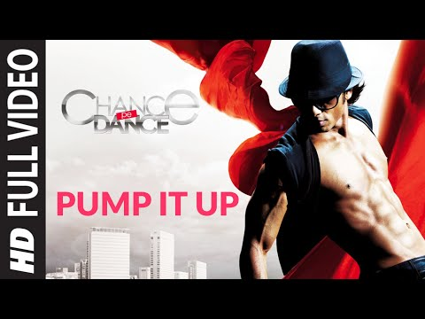 Pump It Up (Full Song) Film - Chance Pe Dance