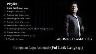 Download lagu Kumpulan lagu Andmesh Kamaleng (full lirik)
